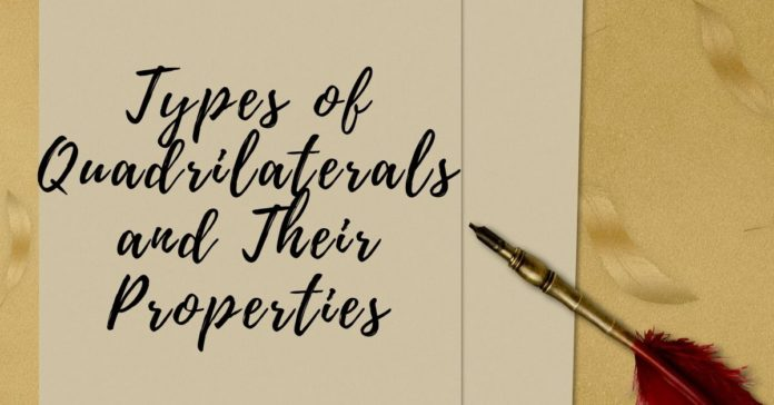 Types of Quadrilaterals and Their Properties