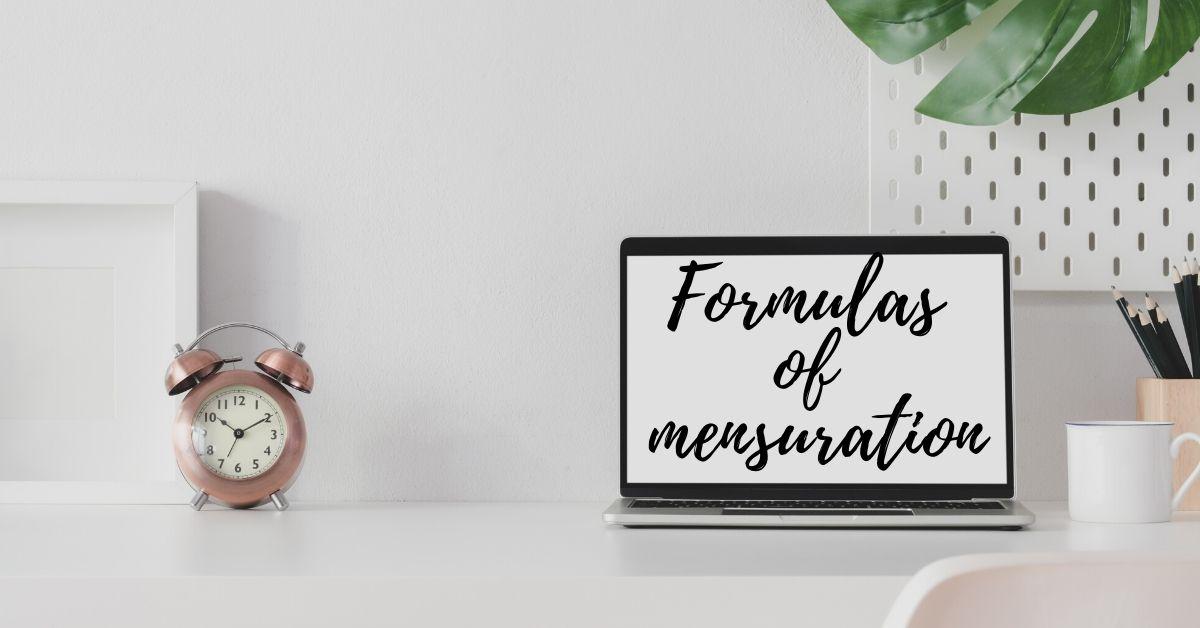 Formulas of Mensuration in Maths