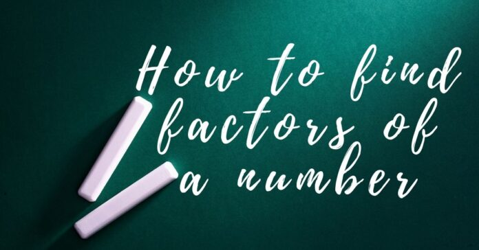 How to find factors of a number